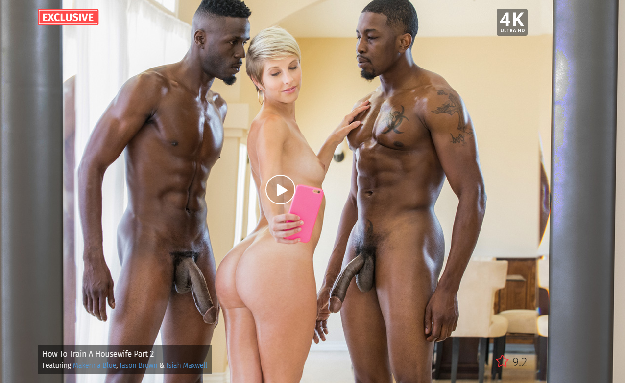 Blacked – How To Train A Housewife Part 2 – Makenna Blue